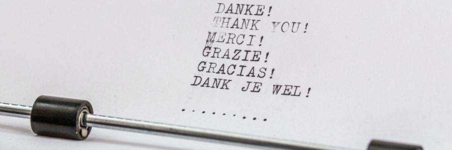 Danke, Thank you, Merci, Grazie,